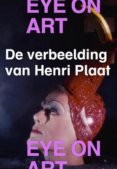 henri plaat, eye filmmuseum, eye on art